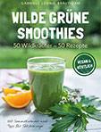 Wildkräuter-Grüne-Smoothies